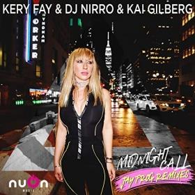 KERY FAY & DJ NIRRO & KAI GILBERG - MIDNIGHT CALL (JAY FROG REMIX)